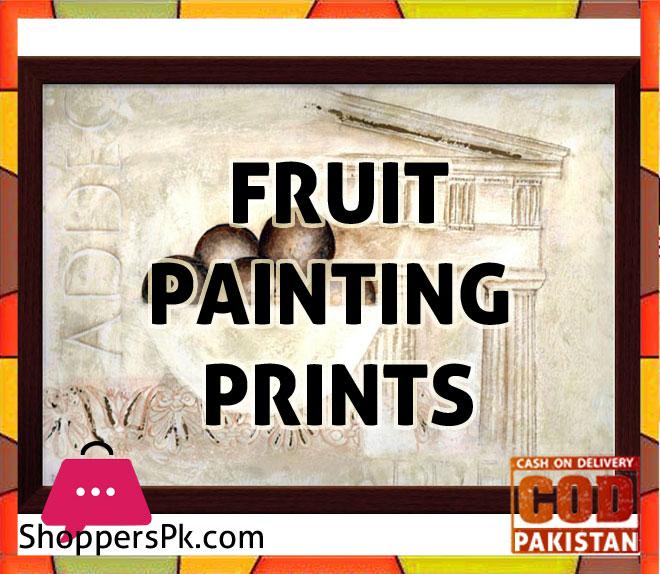 Fruit Paintings Prints price in Pakistan