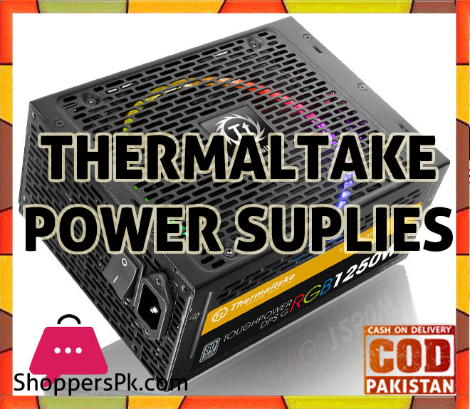 Thermaltake Power Supplies Price in Pakistan