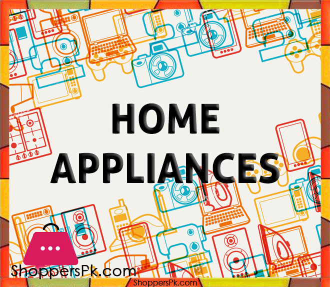 Home Appliances price in Pakistan