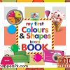 My First COLOURS AND SHAPES Board Book 6.5 Inch