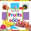 My First FRUITS Board Book 6.5 Inch