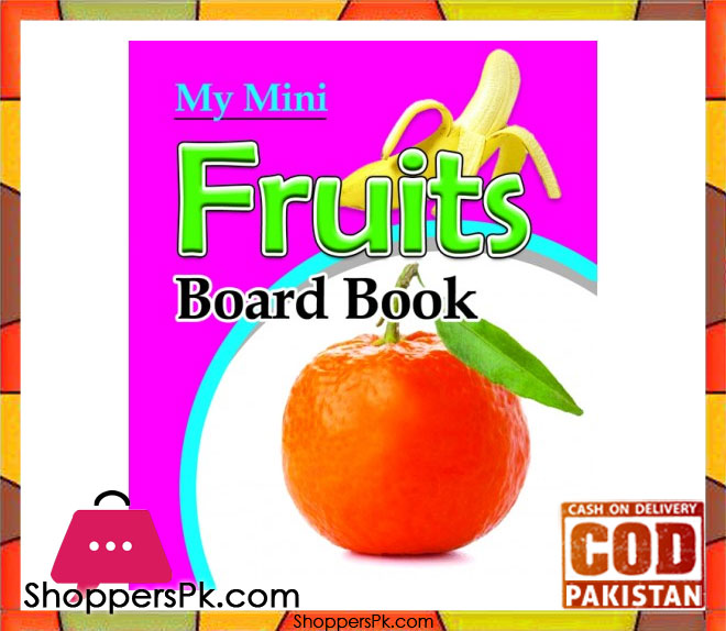 Buy My Mini Board Book Fruits At Best Price In Pakistan