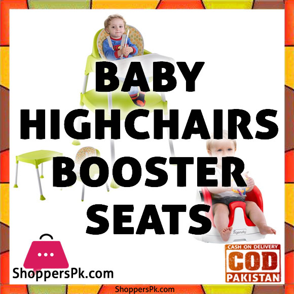 Baby Highchairs / Booster Seats in Pakistan