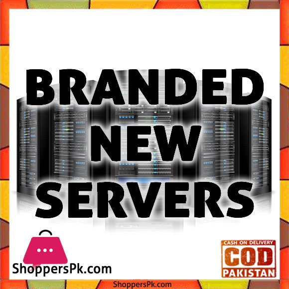 Branded New Servers Price in Pakistan