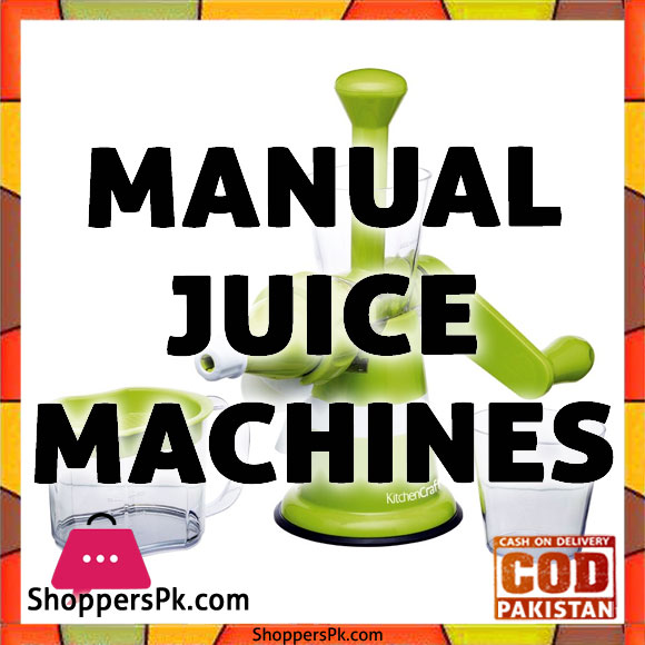 Manual Juice Machines Price in Pakistan