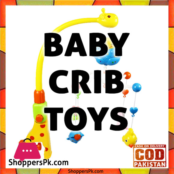 Best Crib Toys For Toddlers in Islamabad
