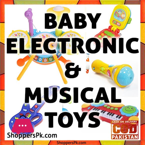 Baby Electronic & Musical Toys Price in Pakistan