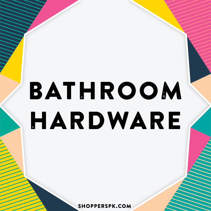 Bathroom Hardware in Pakistan