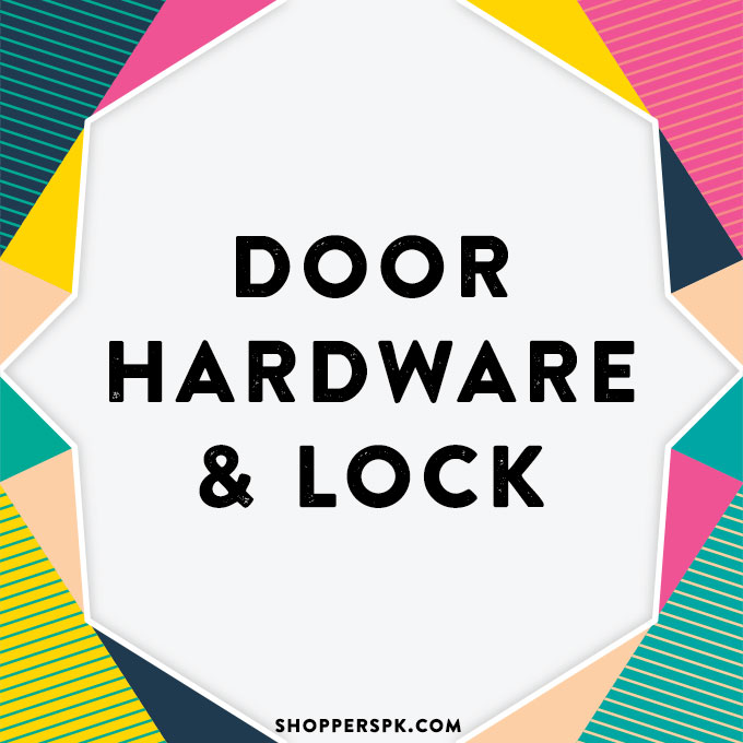 Door Hardware & Locks in Pakistan