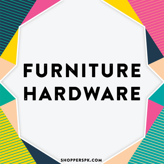 Furniture Hardware in Pakistan