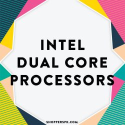 Intel Dual Core Processors