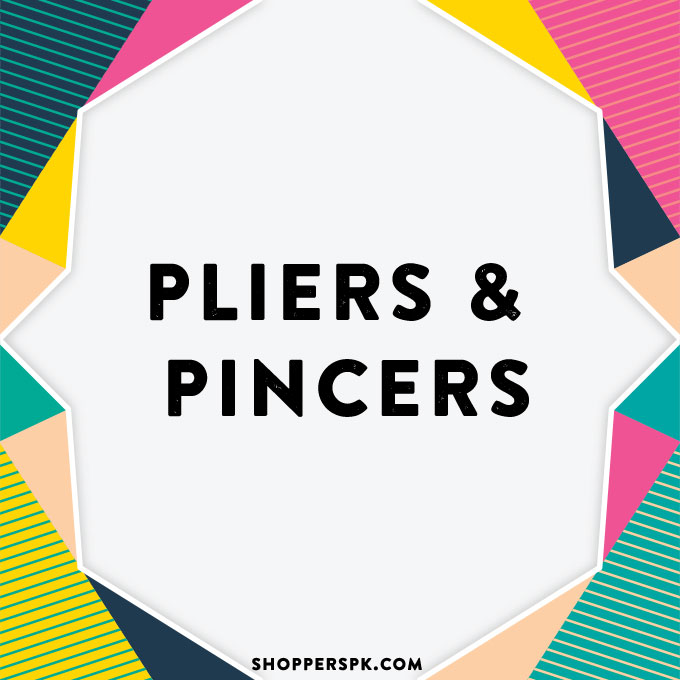 Pliers & Pincers in Pakistan