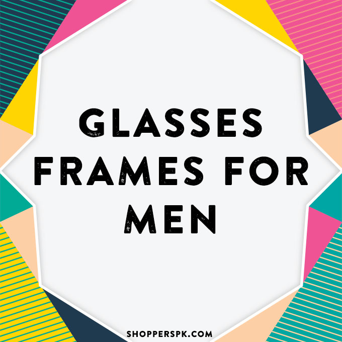Glasses Frames for Men in Pakistan