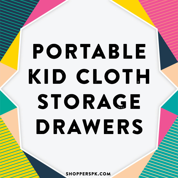 Portable Kids Cloth Storage Drawers in Pakistan