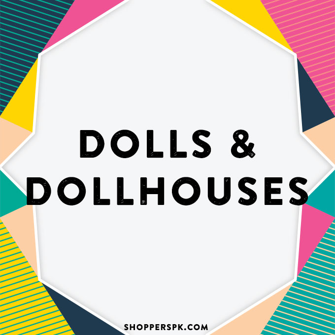 Dolls & Dollhouses in Pakistan