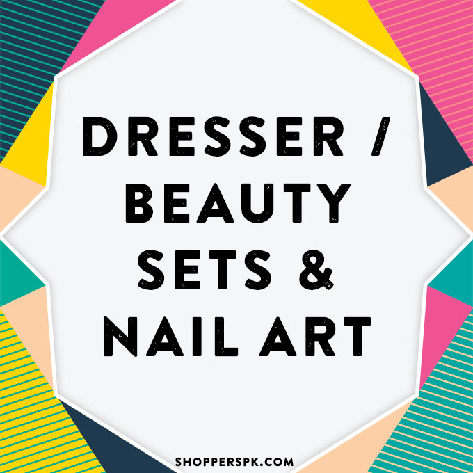 Dresser / Beauty Sets & Nail Art in Pakistan
