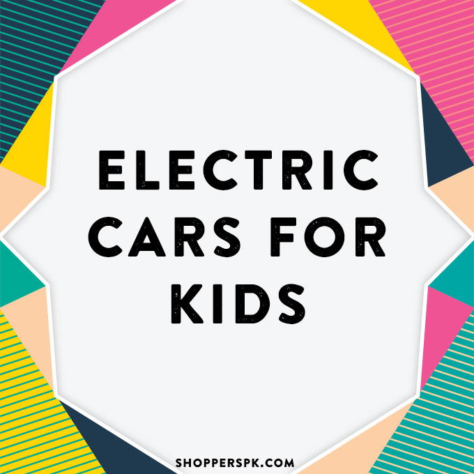 Electric Cars for Kids in Pakistan
