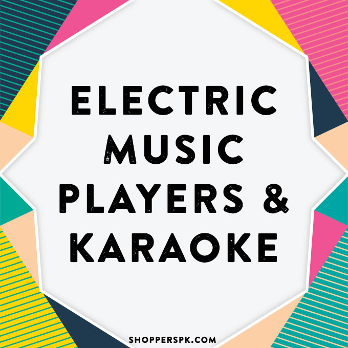 Electric Music Players & Karaoke in Pakistan