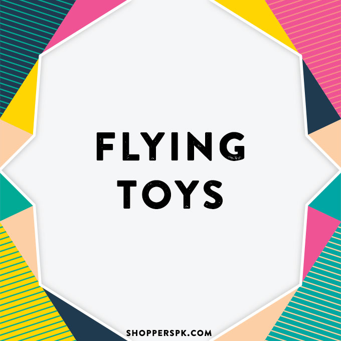 Flying Toys in Pakistan