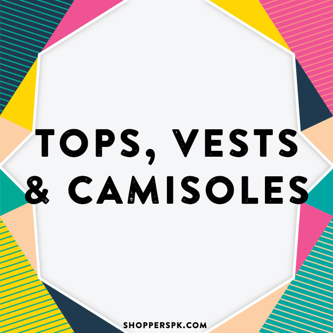 Tops, Vests & Camisoles in Pakistan
