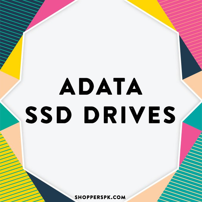 Adata SSD Drives in Pakistan
