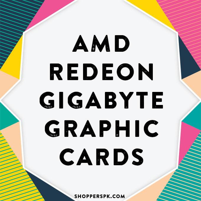 Amd Redeon Gigabyte Graphic Cards in Pakistan