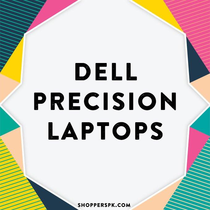 Dell Precision Laptops in Pakistan