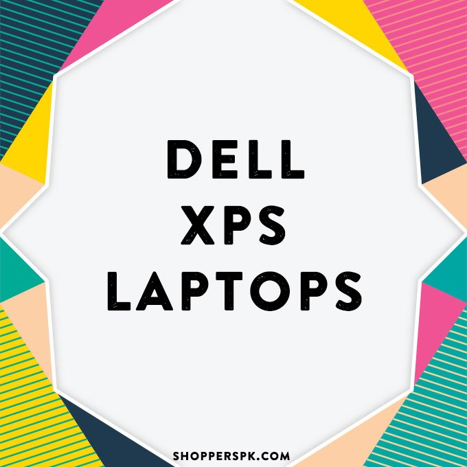 Dell Xps Laptops in Pakistan