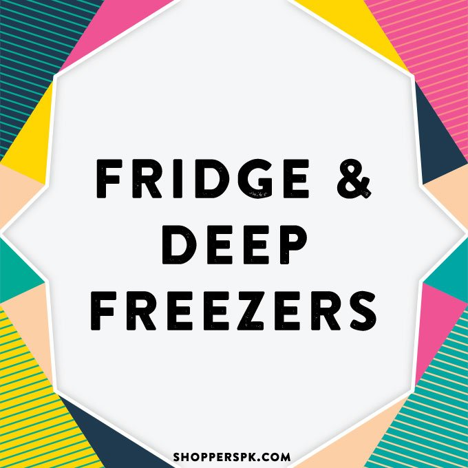 Fridge & Deep Freezers