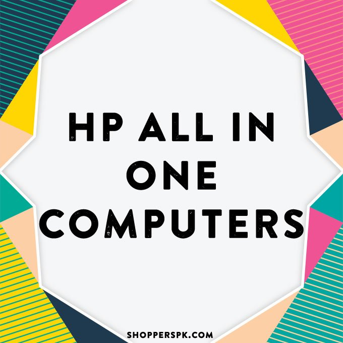 Hp All in One Computers in Pakistan