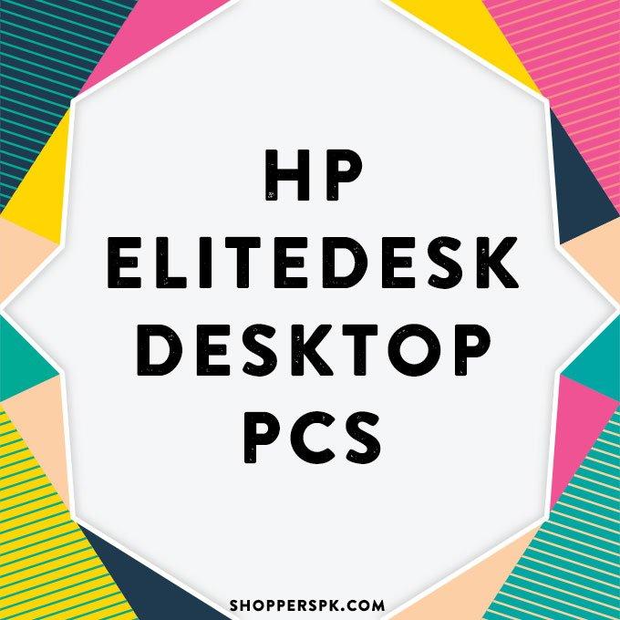 Hp Elitedesk Desktop Pcs in Pakistan