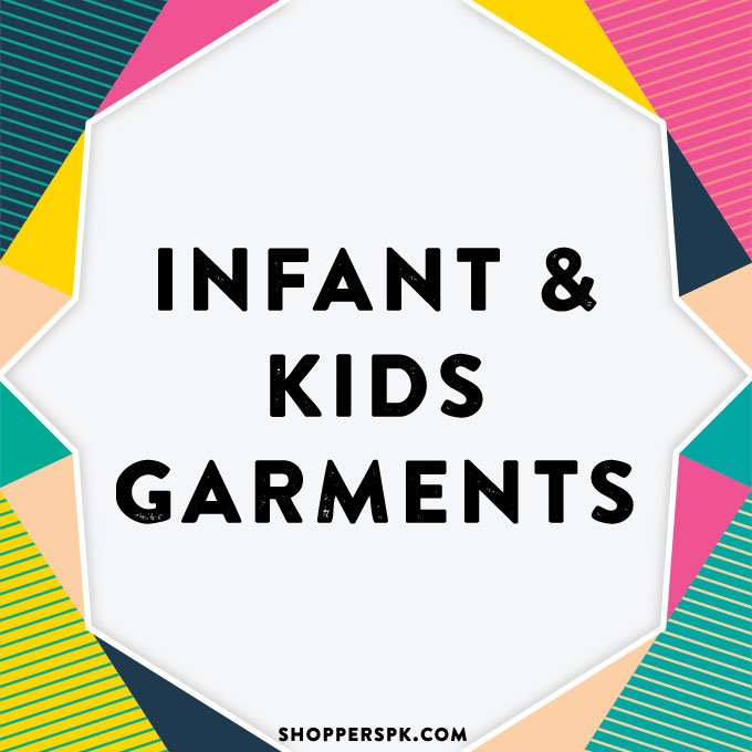 Infant & Kids Garments