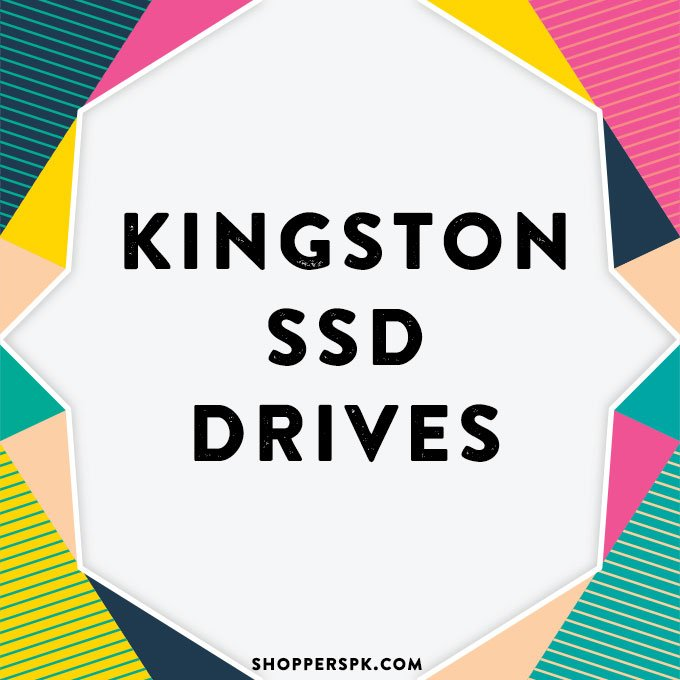 Kingston SSD Drives in Pakistan