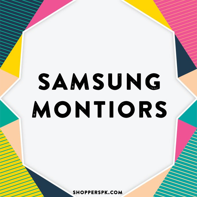 Samsung Montiors in Pakistan