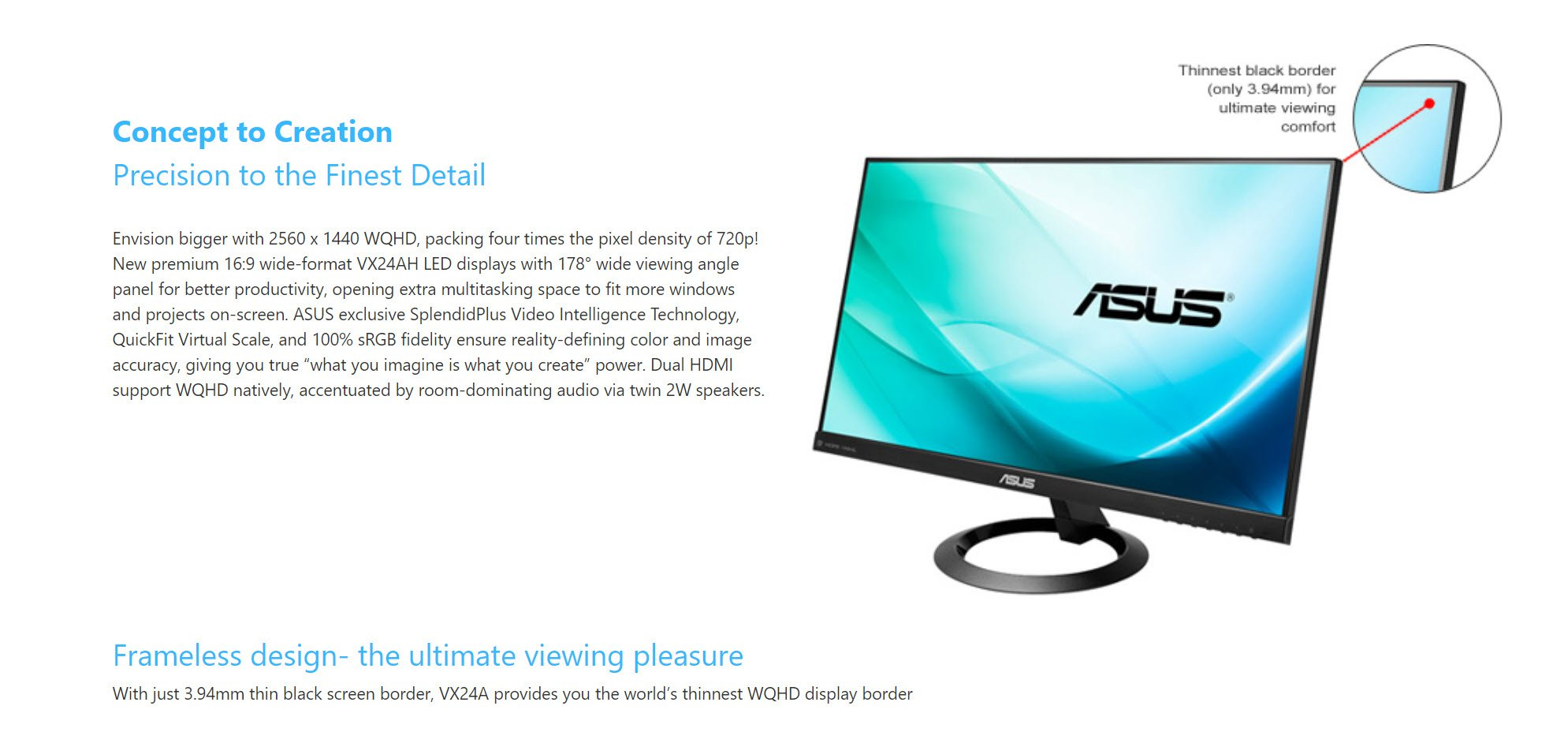 "Asus VX24AH 24"" Frameless Design with WQHD Resolution 16:9 2560 x 1440 WQHD LED-backlit Monitor – New"