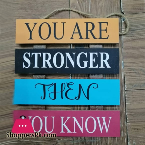 Wooden Wall Hanging Board Plaque Sign (You Are Stronger Then You Know) 8 x 8 Inch